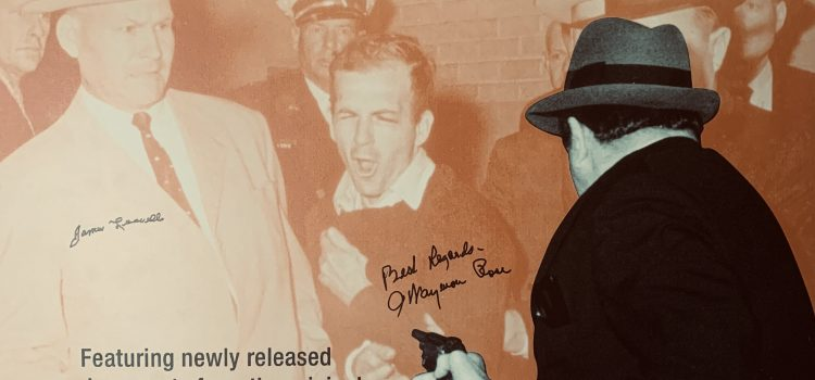 The Assassin's Assassin: A Case Study of the Jack Ruby Trial Presented at the Sixth Floor Museum